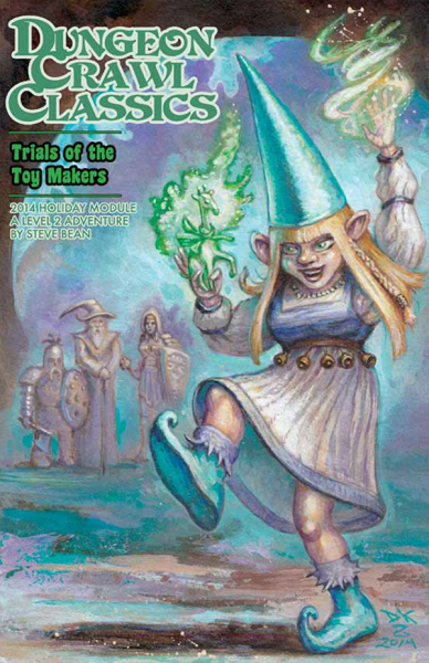 Trials of the Toy Makers: Dungeon Crawl Classics 2014 Holiday Module -  Goodman Games
