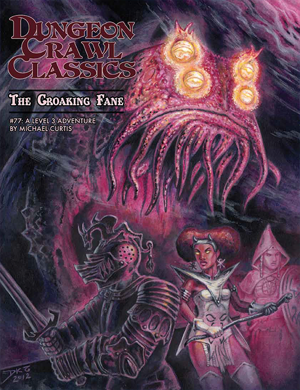 Cover of Dungeon Crawl Classics #77: The Croaking Fane