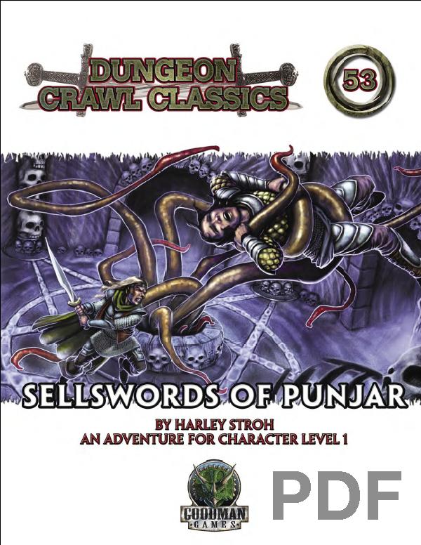 Cover of Dungeon Crawl Classics #53: Sellswords of Punjar