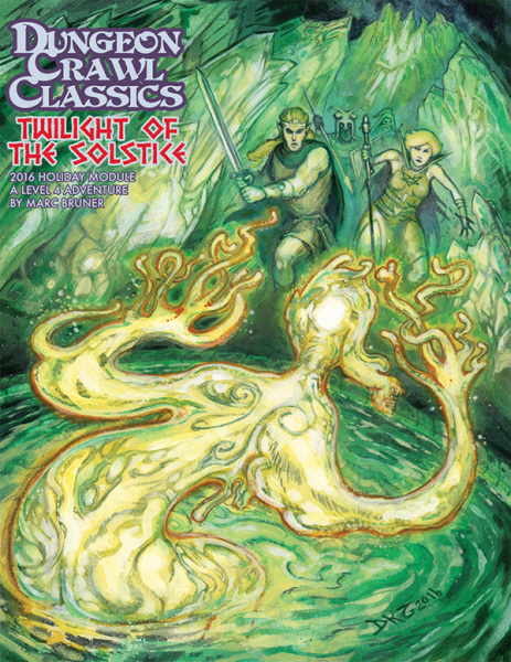 Twilight of the Solstice: Dungeon Crawl Classics 2016 Holiday Module (T.O.S.) -  Goodman Games