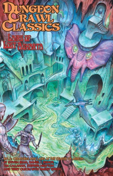 Dungeon Crawl Classics 91.2: Lairs of Lost Agharta -  Goodman Games