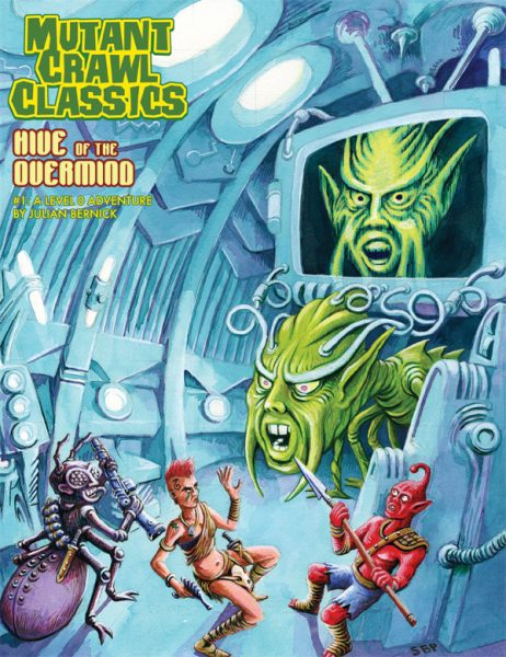 Mutant Crawl Classics 1: Hive of the Overmind -  Goodman Games