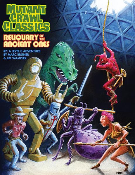 Mutant Crawl Classics 7: Reliquary of the Ancients -  Goodman Games