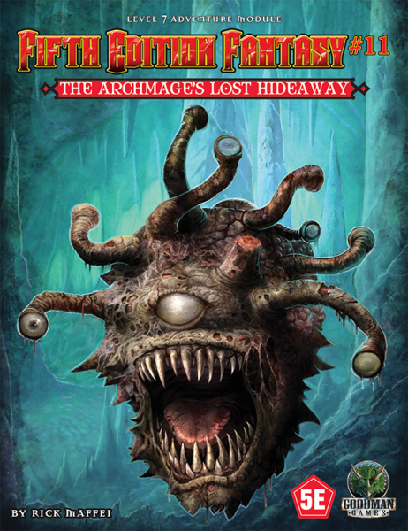 Fifth Edition Fantasy 11: The Archmages Lost Hideaway 5th Ed. DnD Adventure (T.O.S.) -  Goodman Games