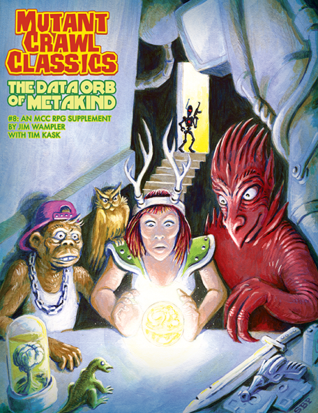 Mutant Crawl Classics 8: The Data Orb of Mankind -  Goodman Games