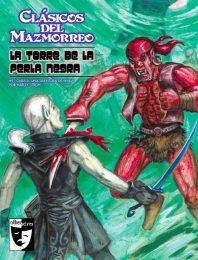 CDM009 - Clasicos del Mazmorreo - La Torre de la Perla Negra