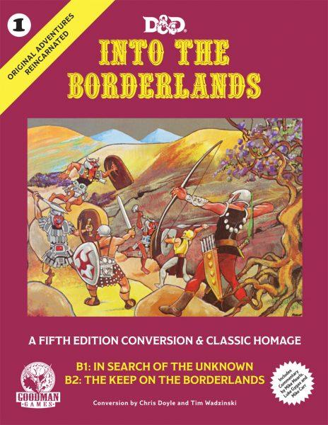 Original Adventures Reincarnated 1: Into the Borderlands (T.O.S.) -  Goodman Games
