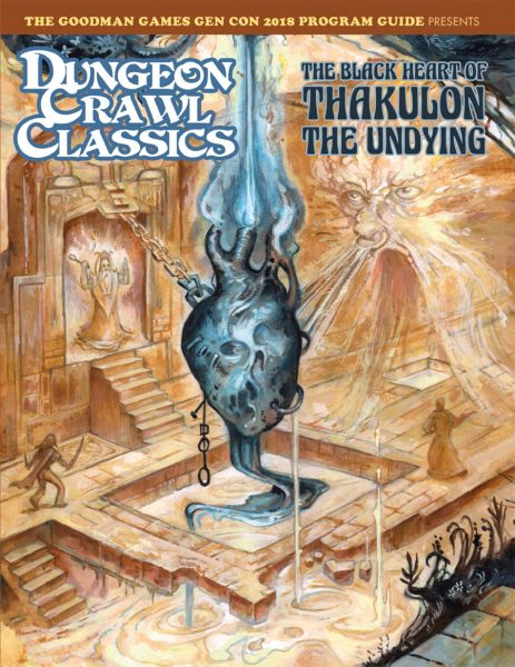Dungeon Crawl Classics: The Black Heart Of Thakulon the Undying (T.O.S.) -  Goodman Games