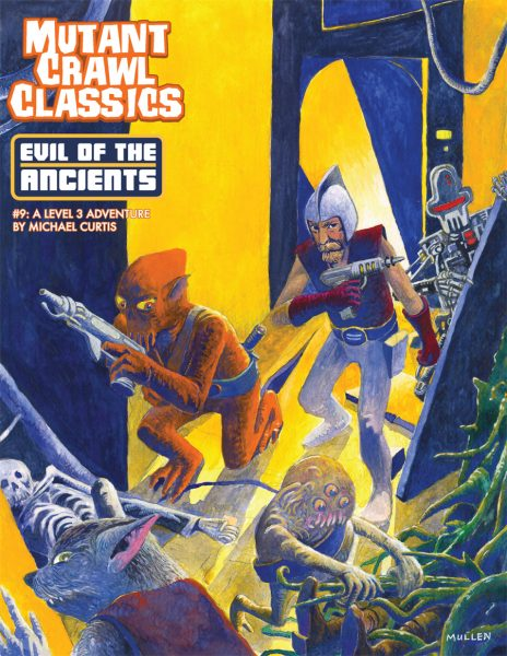 Mutant Crawl Classics 9: Evil of the Ancients -  Goodman Games