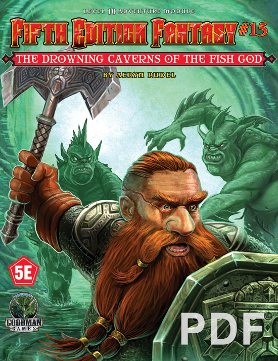 Fifth Edition Fantasy 15 Drowning Caverns Of The Fish God Pdf