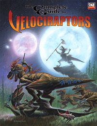 Complete Guide to Velociraptors (monster sourcebook)