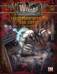 #3: Throwdown with the Arm-Ripper