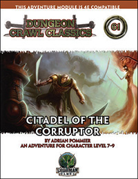 DCC #61: Citadel of the Corruptor