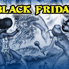 Black Friday Deals and a Holiday Kickstarter!