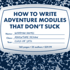 How To Write Adventure Modules That Don't Suck