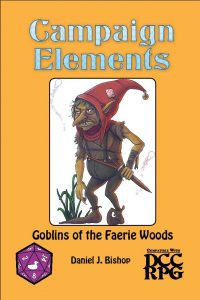 CE8: Goblins of the Faerie Woods