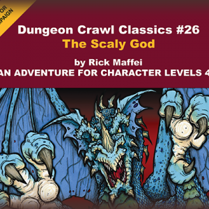 Forgotten Treasure: DCC #26: The Scaly God