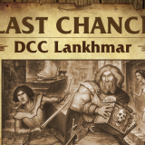 Lankhmar Ends Tonight! The Final Countdown!