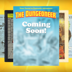 The Dungeoneer Returns!