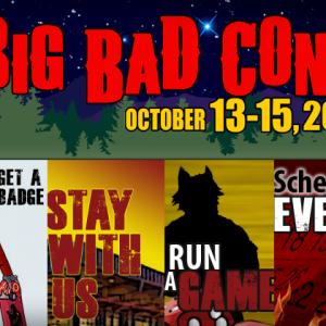 Visit Us at Big Bad Con!