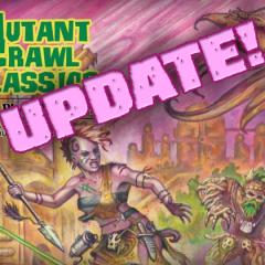 Mutant Crawl Classics Update!