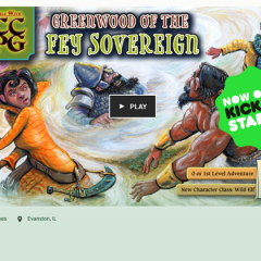 Greenwood of the Fey Sovereign Now on Kickstarter