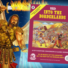 Last Call for Pre-Orders on Into the Borderlands! Debuting at Gary Con!