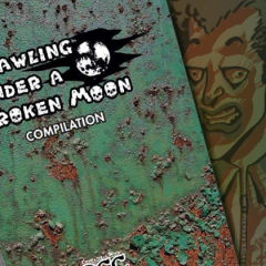 Crawling Under a Broken Moon Compilation Now on Sale!