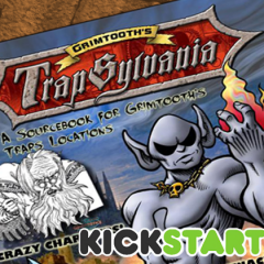 Grimtooth's Trapsylvania Kickstarter Is Live!