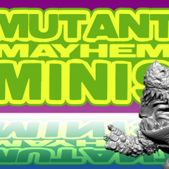 Last Call for Mutant Mayhem Minis Kickstarter!