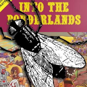 The Giant Horsefly In The Borderlands