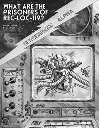 What Are the Prisoners of Rec-Loc-119?  (adventure)