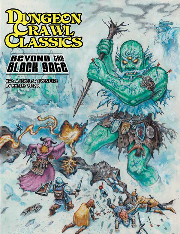 Cover of Dungeon Crawl Classics #72: Beyond the Black Gate