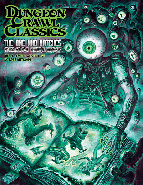 Cover of Dungeon Crawl Classics #81: The One Who Watches From Below