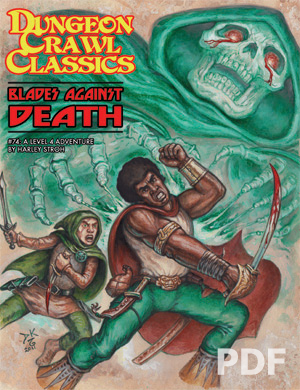 Cover of Dungeon Crawl Classics #74: Blades Against Death