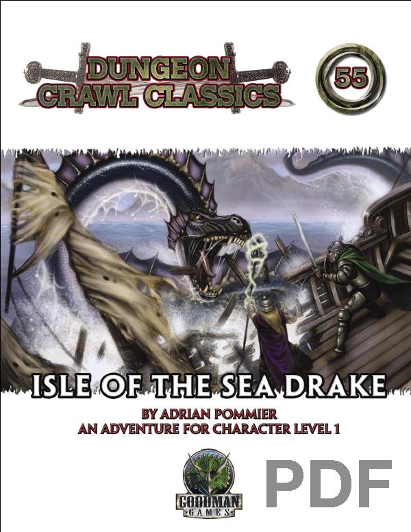 Dungeon Crawl Classics #55: Isle of the Sea Drake - PDF