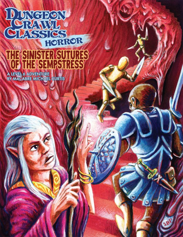 The Sinister Secrets of the Sempstress: Horror Module 2 Dungeon Crawl Classics RPG -  Goodman Games