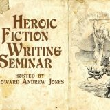 Sign Up For the Heroic Fiction Writing Seminar