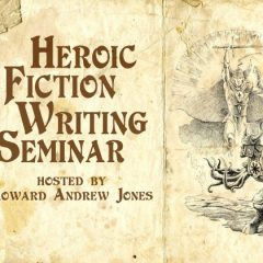 Sign Up For the Heroic Fiction Writing Seminar!