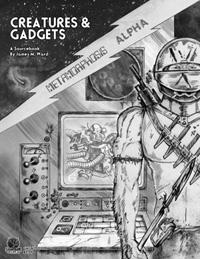 Creatures & Gadgets  (sourcebook)