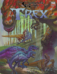 Complete Guide to T-Rex (monster sourcebook)