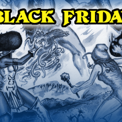 Black Friday Deals and a Holiday Kickstarter!