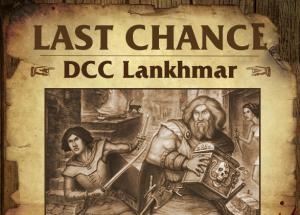 Last-Chance-DCC-Lankhmar