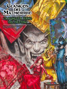 CDM007 - Clasicos del Mazmorreo - La Funesta Mano del Destino