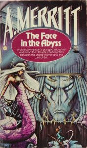 Face in the Abyss, (Apr 1978, A. Merritt, publ. Avon, 0-380-01874-8, $1.75, 278pp, pb) Cover Rodney Matthews