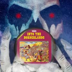 The Vizier's Views: Into the Borderlands