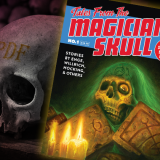 Tales From the Magician's Skull PDF Now On Sale!