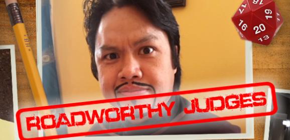 Roadworthy: Judge Jay Domingo!