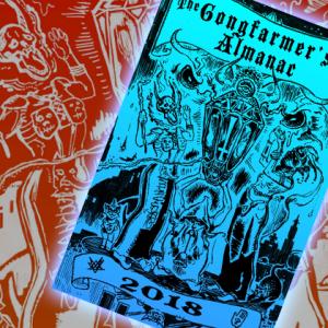 New In The Online Store: The 2018 Gongfarmer's Almanac – Plus Restock On Prior Years!