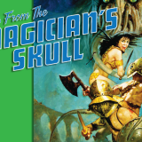 Announcing Tales From The Magician's Skull #3